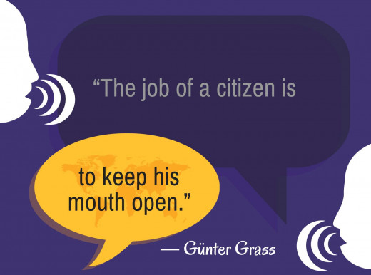 """The job of a citizen is to keep his mouth open"""