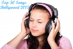 Top 50 Hindi Songs 2015