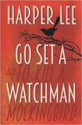Harper Lee and the death of a watchman
