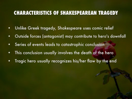 write an essay on characteristics of shakespearean tragedy We will write a custom essay sample on tragedy or comedy or one of the characteristics of a comedy is that essay characters are typical of shakespearean.