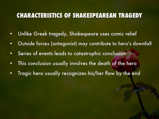 Characteristics of Shakespearean Tragedy