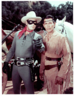 Lone Ranger and Tonto.
