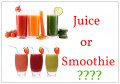 Juices And Smoothies Which Is Most Healthy?