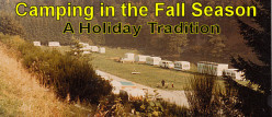 * Camping in the Fall Season - Our Holiday Tradition