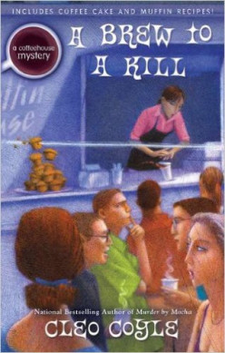 A Brew to a Kill, by Cleo Coyle, a Coffeehouse Mystery