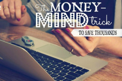 The Money-Mind Trick to Save Thousands