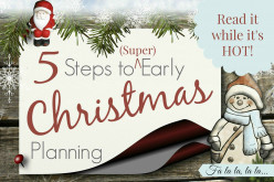 5 Steps to (Super) Early Christmas Planning
