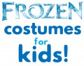 Frozen Costumes for Kids: Homemade and Store Bought