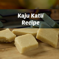 Homemade Kaju Katli recipe, a cashew nut barfi- Indian Dessert