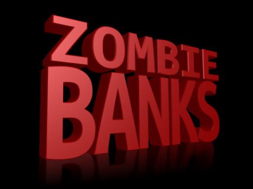 Zombie Banks Ahead
