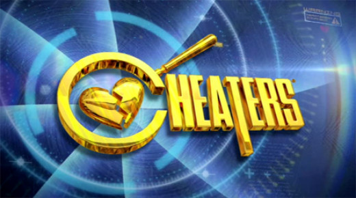 "The reality TV show, ""Cheaters"" dedicated to catching cheating spouses in the act"