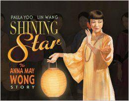 Shining Star, the Anna May Wong Story.