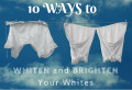 10 Ways to Whiten and Brighten Your Laundry