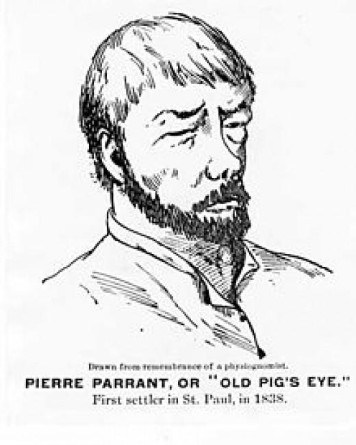 Pierre 'Pig's Eye' Parrant