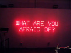 Are You Afraid Of Fear? (Part 1. Why Am I Afraid?)