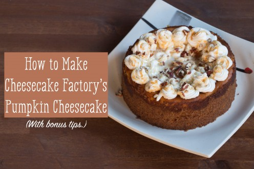 Pumpkin Cheesecake Recipe from the Cheesecake Factory