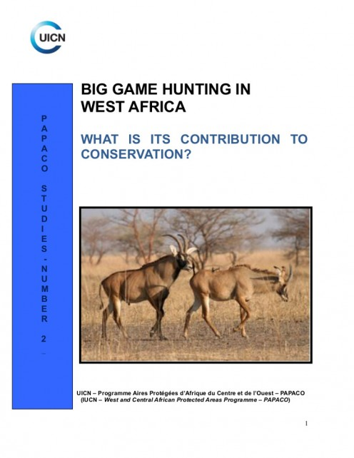 Picture of front cover, BIG GAME HUNTING IN WEST AFRICA ... by the International Union for the Conservation of Nature (2009).