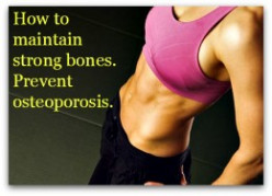 How To Protect Your Bones To Prevent Osteoporosis
