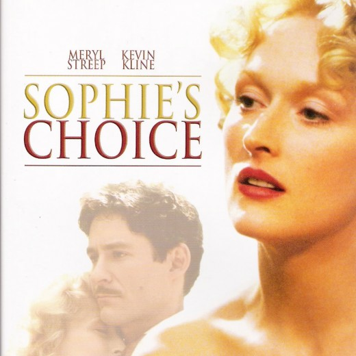 "With ""Sophie's Choice"" at the top off my movie list, I doubt my happiness scale will ever consistently reach Mama S land."