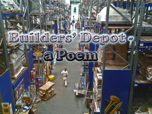 Builders, Depot - a great warehouse of a place