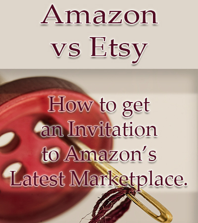 Getting in to the new Amazon Handmade Marketplace