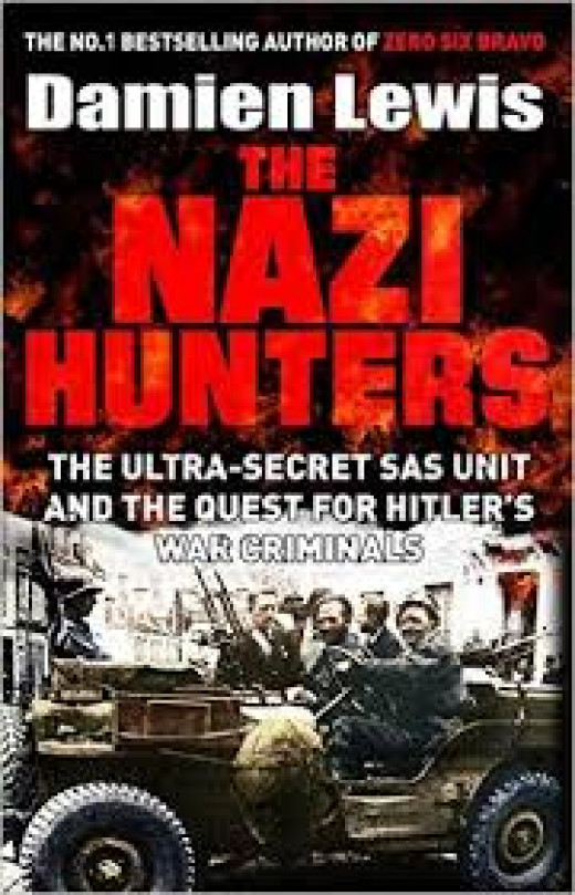 Damien Lewis' NAZI HUNTERS relates the outcome of 'Operation Loyton' and the follow-up by the SAS Nazi Hunters