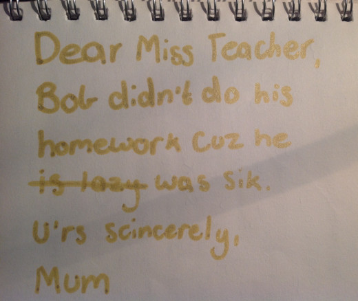 What excuses for undone homework would teachers buy?