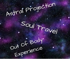 The Art of Astral Projection Soul Travel