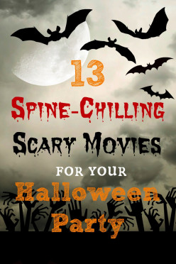 Thirteen Spine-Chilling Scary Movies for Your Halloween Party