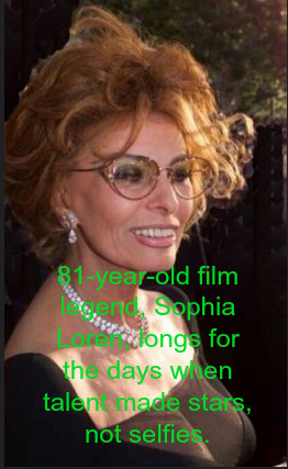 Sophia Loren is an international film star and successful business woman.