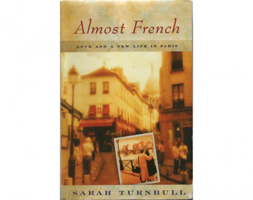 My well read copy of Almost French by Sarah Turnbull