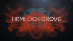 Hemlock Groves on Netflix; a Review