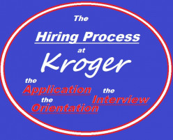 The Hiring Process at Kroger: From Application to Interview to Orientation
