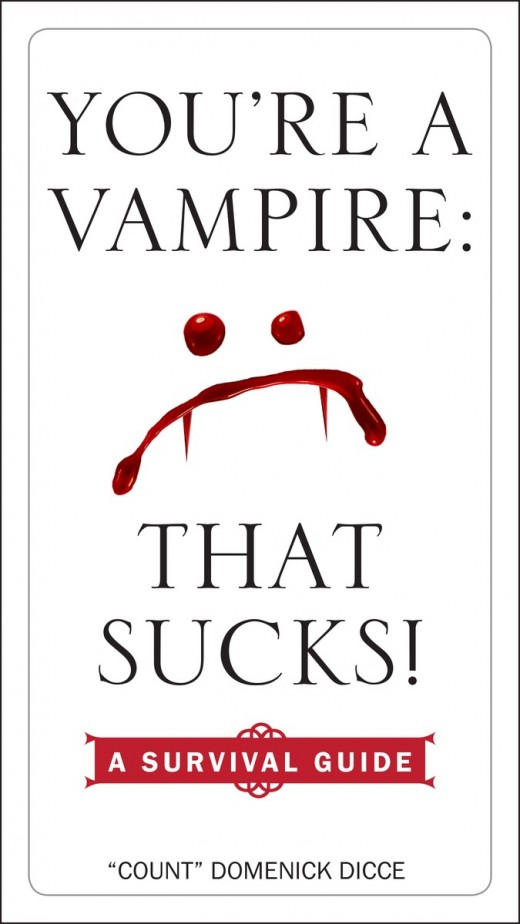 You're a Vampire: That Sucks! A Survival Guide Cover
