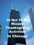 10 Not-To-Be-Missed Thanksgiving Activities In Chicago