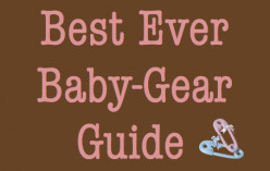 Best Ever Baby Gear Guide