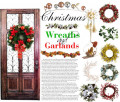 Christmas Wreaths and Garlands (Front Door Decorations)