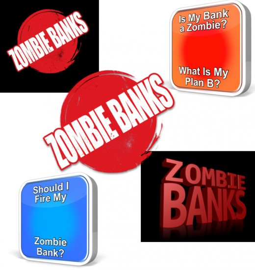 Develop a Plan B for Zombie Banks