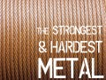 What Are the Strongest and Hardest Metals Known to Man?