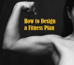 How to Design a Fitness Plan