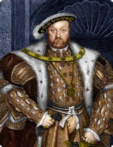 His Majesty, King Henry VIII.