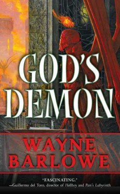 God's Demon by Wayne Barlowe - A Book Review