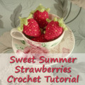 Sweet Crochet Strawberry Tutorial