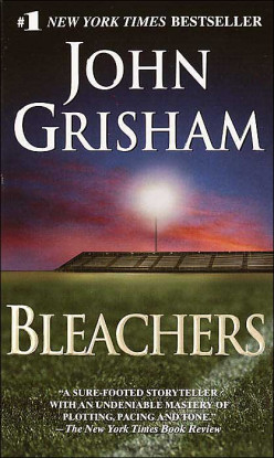 Bleachers by John Grisham Book Review