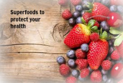 Superfoods to protect your health