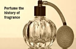 Perfume the history of fragrance