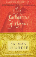 The Enchantress of Florence by Salman Rushdie: (A Book Review)