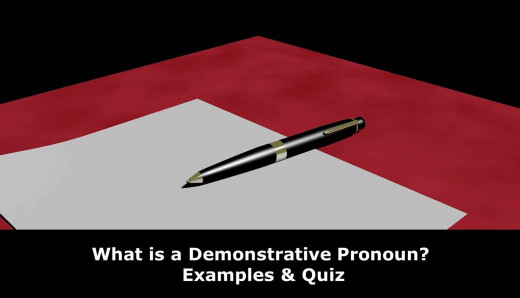 What is a Demonstrative Pronoun?