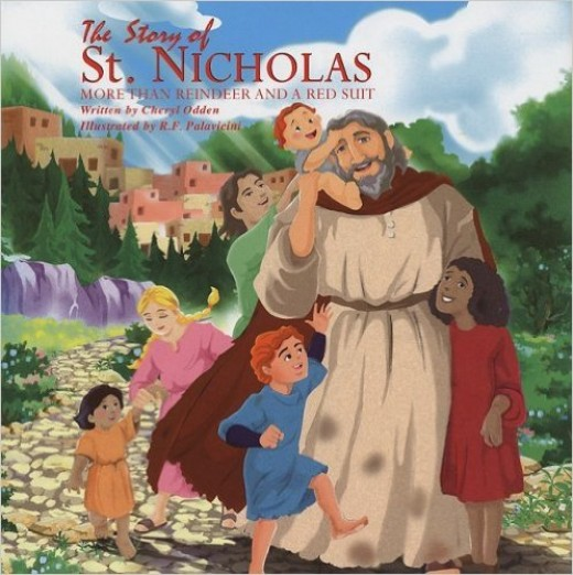 The Story of St. Nicholas: More Than Reindeer and a Red Suit by Cheryl Odden