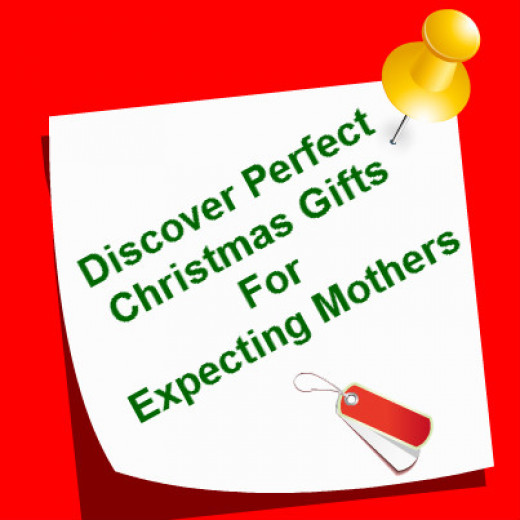 Christmas Gifts For Expecting Mothers Hubpages